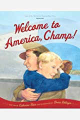 Welcome to America, Champ (Tales of the World) Kindle Edition