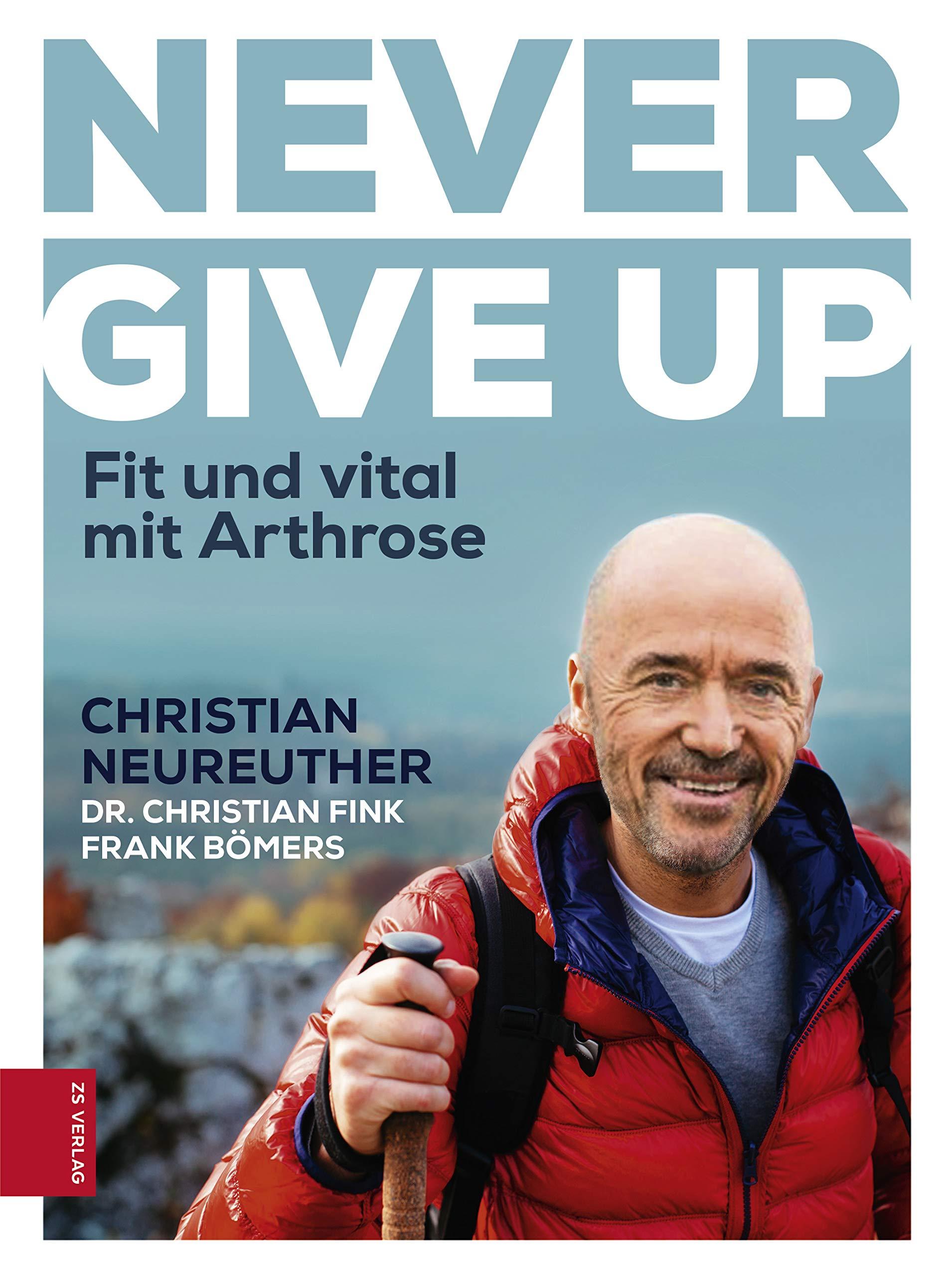 Never give up: Fit und vital mit Arthrose