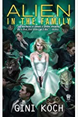 Alien in the Family Kindle Edition