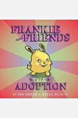 Frankie and Friends Talk Adoption Kindle Edition