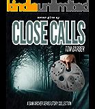 Close Calls: 3 Sam Archer Series Novellas