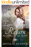 Love's Sweet Return (Keepers of the Light Book 2)