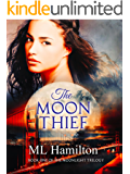 The Moon Thief (The Moonlight Trilogy Book 1)