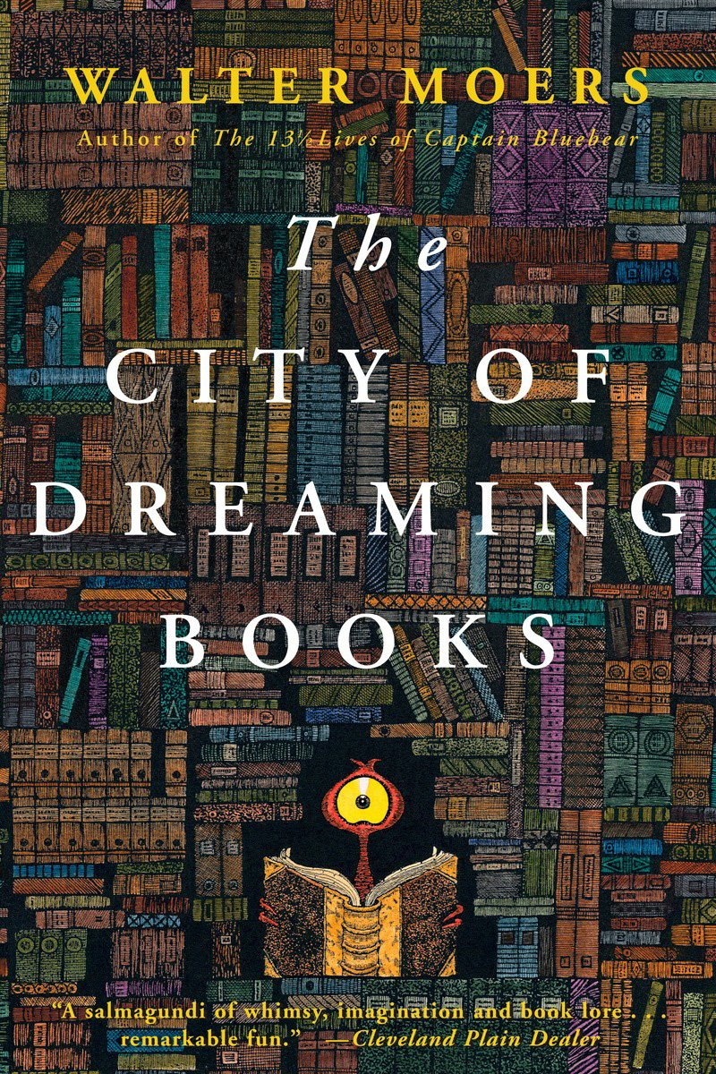 The City Of Dreaming Books: Walter Moers: 9781590201114: Amazon: Books