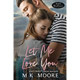Let Me Love You: A 425 Madison - The Let Me Series