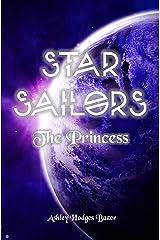 Star Sailors: The Princess Kindle Edition