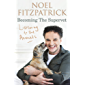 Listening to the Animals: Becoming The Supervet (English Edition)