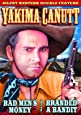 Yakima Canutt Double Feature: Bad Men's Money (1929) / Branded A Bandit (1924) (Silent)