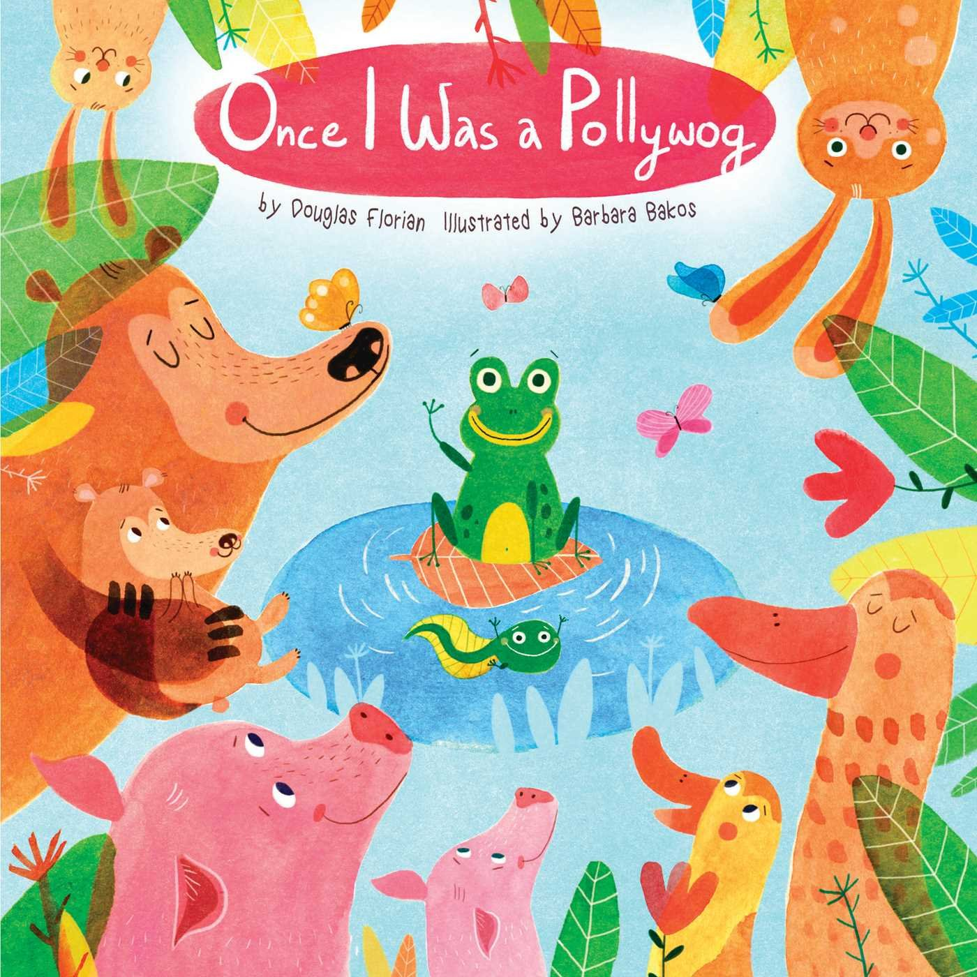 Download Once I Was a Pollywog (Animals Play) PDF