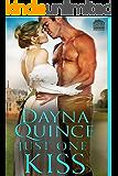 Just One Kiss (Desperate and Daring Series Book 3)