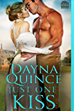 Just One Kiss (Desperate and Daring Series Book 3)