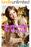 Regressing The Wee Lass: Taboo Scottish Historical ABDL Age Play Erotic Romance