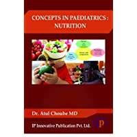 CONCEPTS IN PAEDIATRICS : NUTRITION
