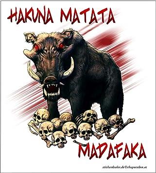 Aufkleber Hakuna Matata Madafaka Sticker Warzenschwein Wildschwein Skulls Probleme Streitigkeiten Schädel Knochen Totenkopf Africa Afrika Tiere Autoaufkleber Auto