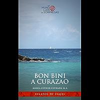Bon Bini a Curazao (Un mundo lleno de sorpresas) (Spanish Edition)