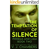 The Temptation of Silence: a serial killer thriller (Phineas and Liam Book 2)