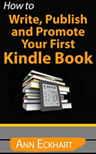How To Write, Publish & Promote Your First Kindle Book (2018)