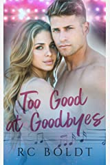 Too Good at Goodbyes Kindle Edition