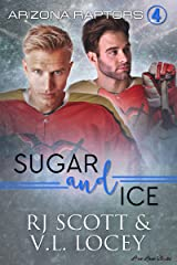 Sugar and Ice (Raptors Book 4) Kindle Edition