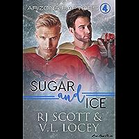 Sugar and Ice (Raptors Book 4) (English Edition)