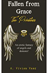 Fallen from Grace: The Priestess Kindle Edition