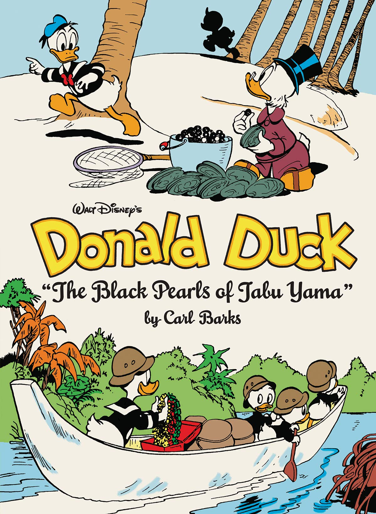 Walt Disney's Donald Duck  'the Black Pearls Of Tabu Yama'  The Complete Carl Barks Disney Library Vol. 19