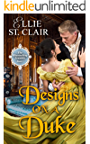 Designs on a Duke (The Bluestocking Scandals Book 1)