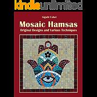 Mosaic Hamsas: Original Designs and Various Techniques (Art and crafts Book 8)