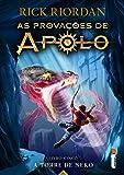 A Torre De Nero. Série As Provações De Apolo – Livro 5 – Acompanha Marcador De Páginas Especial
