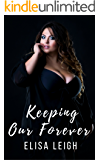 Keeping Our Forever (Panthera Security Book 2)