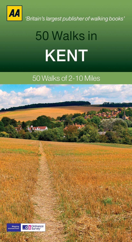 50 Walks in Kent (AA 50 Walks Series)