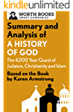 Summary and Analysis of A History of God: The 4,000-Year Quest of Judaism, Christianity, and Islam: Based on the Book by Karen Armstrong (English Edition)