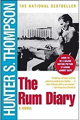 The Rum Diary: A Novel Kindle Edition