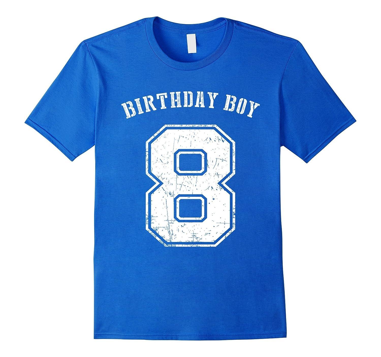 298fe8ff5 Birthday Boy 8th Birthday Tshirt 8 Years old for Kids-CL – Colamaga
