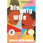 His Only Wife (English Edition)
