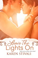 Leave the Lights On Kindle Edition