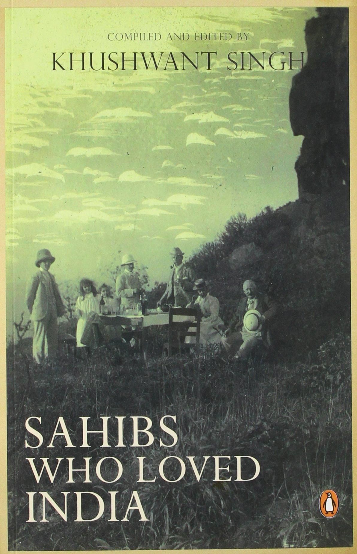 Sahibs Who Loved India (Paperback)