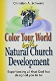 Color Your World with Natural Church Development