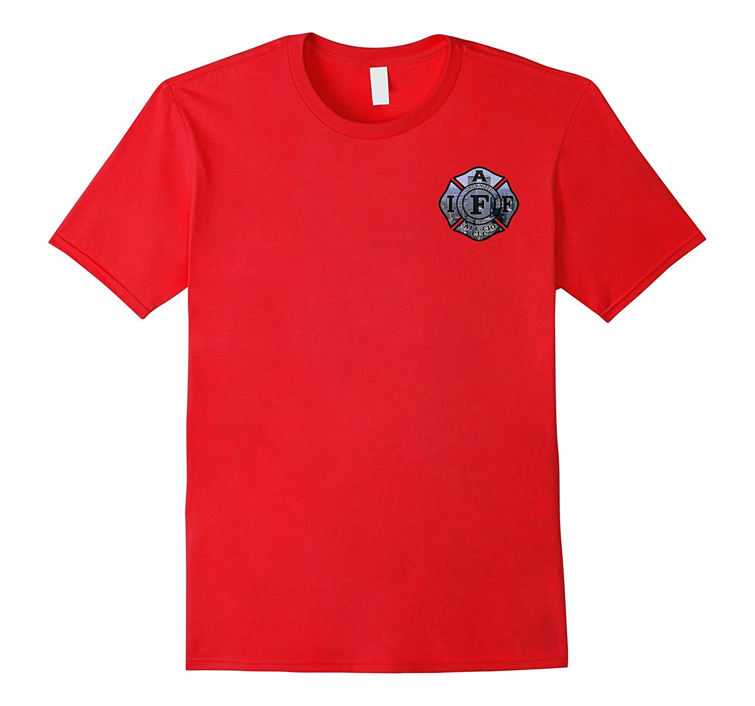 The 9/11 Never Forget IAFF Union Firefighter Shirt-T-Shirt