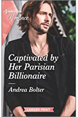 Captivated by Her Parisian Billionaire (Harlequin LP Romance) Kindle Edition
