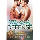 My Only Defense (A Love is Love Book Book 3)