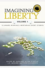 Imagining Liberty: Volume 1 Kindle Edition