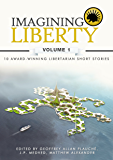 Imagining Liberty: Volume 1
