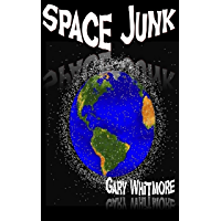 Space Junk (English Edition)