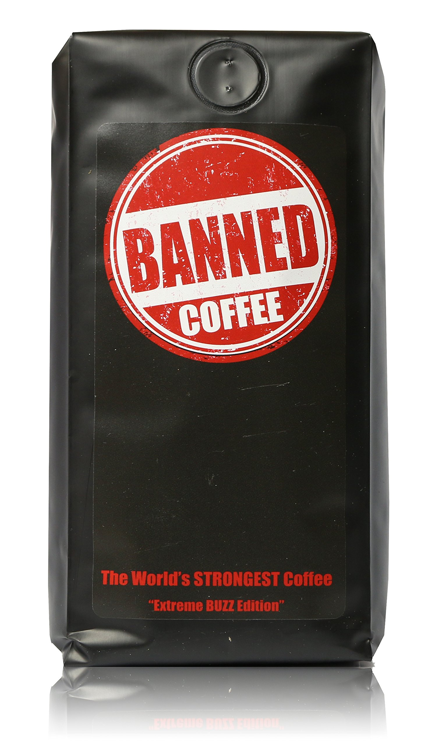 Banned Coffee Whole Bean World's most delicious Strongest Coffee - Our Best Medium Dark Roast - 1 LB Bag