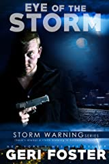 Eye of the Storm (Storm Warning Book 8) Kindle Edition