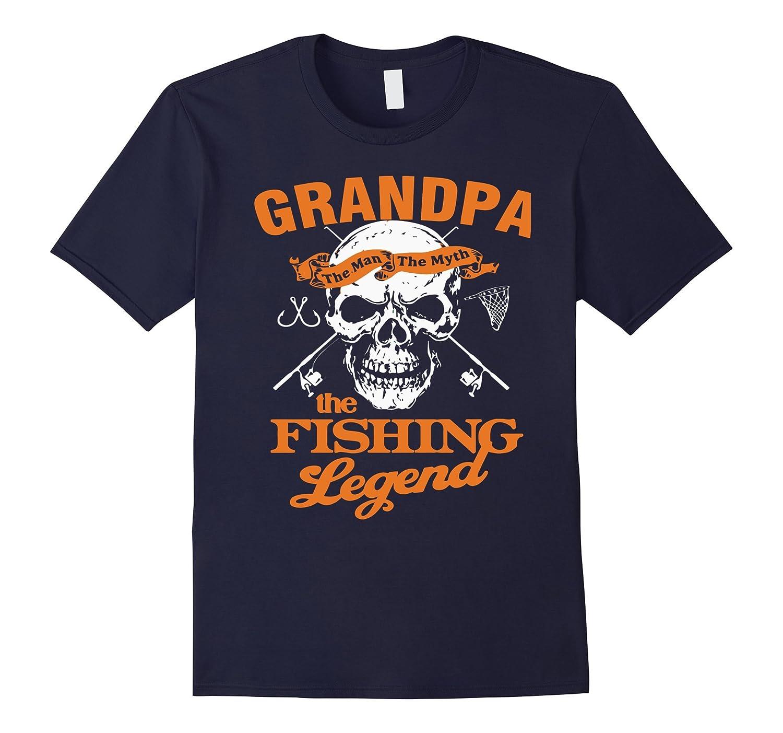 Grandpa The Man The Myth The Fishing Legend T-Shirt-CL