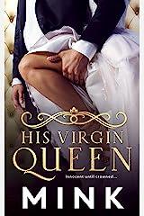 His Virgin Queen Kindle Edition