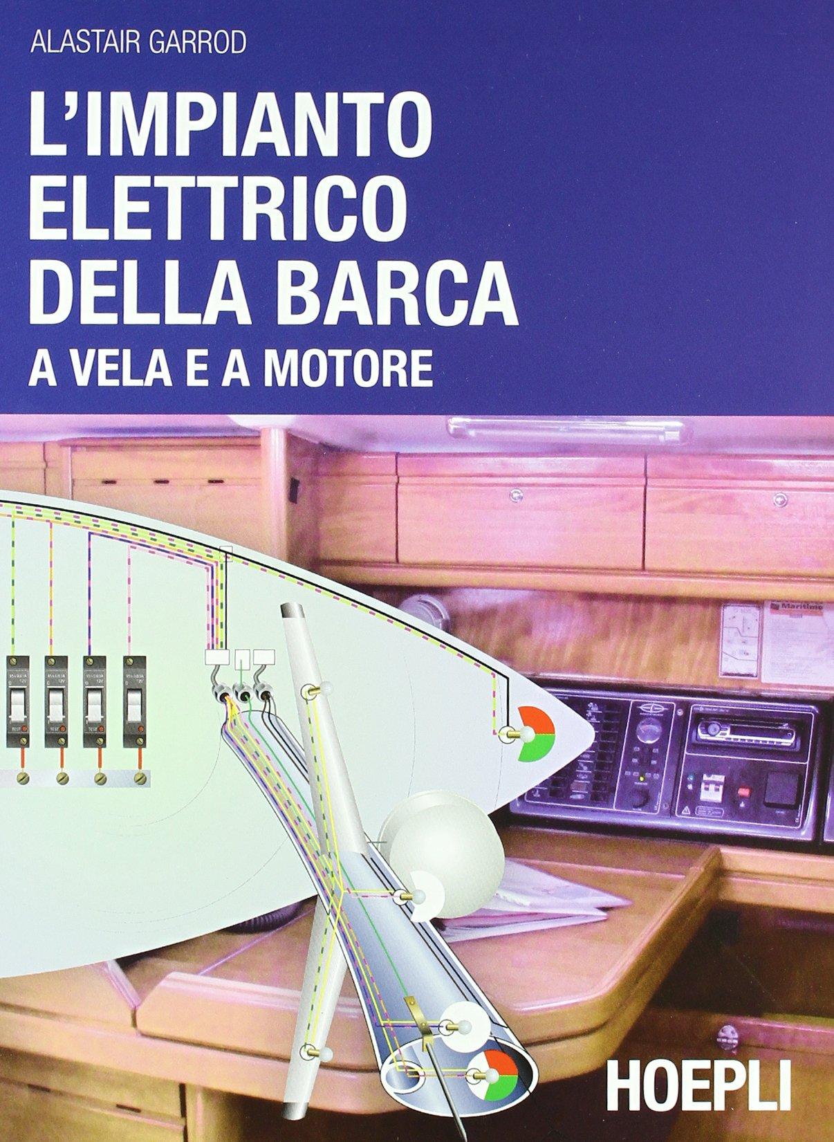 Schema Elettrico Barca : Amazon l impianto elettrico della barca a vela e a motore