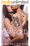 Love Damaged (Rock N Roll Heiress Book 2)